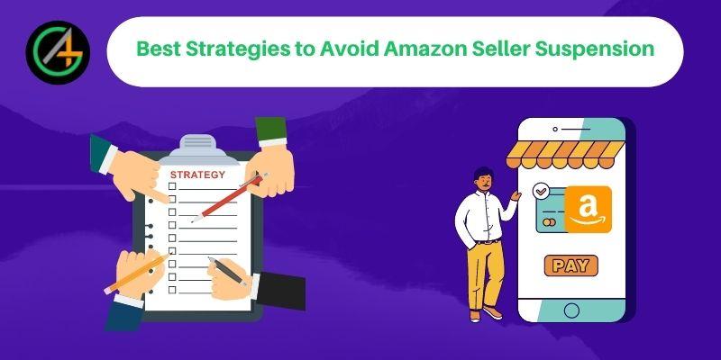 Best Strategies to avoid Amazon Seller Suspension